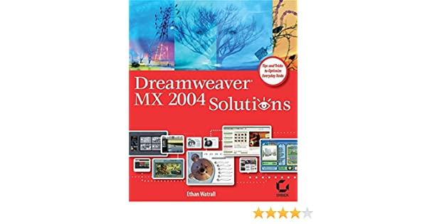 Dreamweaver MX 2004 Solutions