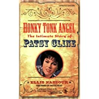 Honky Tonk Angel: The Intimate Story of Patsy