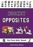 Hockey Opposites, Christopher Jordan, 177049345X