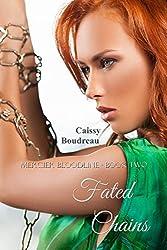 Fated Chains: Mercier Bloodline Book 2