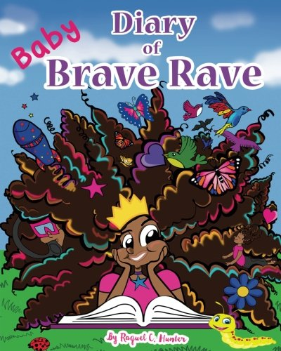 Diary of (Baby) Brave Rave: Diary of Brave Rave (Baby) (Volume 1)