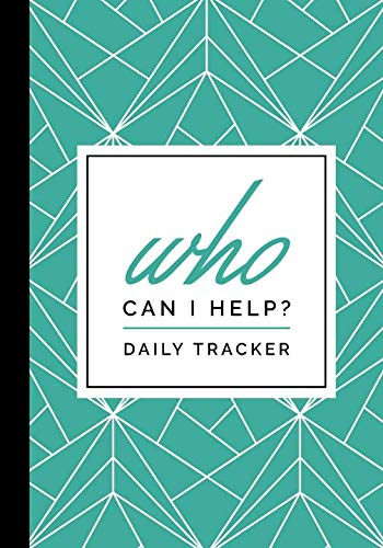 Who Can I Help Daily Tracker: Business Builders Journal, Daily Activity - Journal I Can