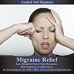 Migraine Relief Guided Self Hypnosis