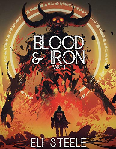 Blood and Iron: Part One