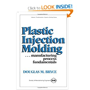 Troubleshooting: A Guide for Injection Molders Douglas M. Bryce and D. Bryce