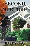 Second Nurture, Barry Gau, 0595358594
