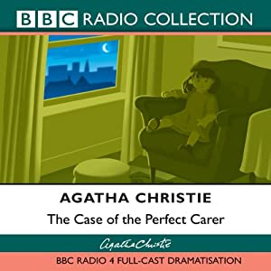 The Case of the Perfect Carer (Dramatised) Audiobook