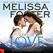 Slope of Love: Love in Bloom: The Remingtons, Book 4 | Melissa Foster