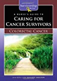 Colorectal Cancer, Lisa Kennedy Sheldon, 0763772593