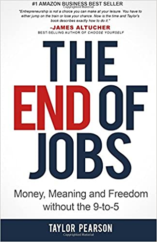 The End Of Jobs Money Meaning And Freedom Without The 9 To 5