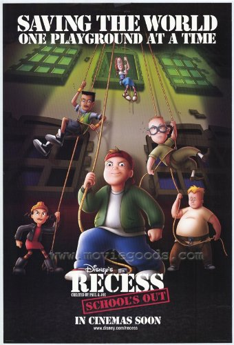 Recess: School's Out Movie Poster (27 x 40 Inches - 69cm x 102cm) (2001) -(Andrew Lawrence)(Rickey DShon Collins)(Paul Willson)(Jason Davis)(James Woods)(Peter MacNicol)