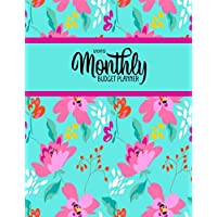 Undated Monthly Budget Planner: Large Annual Financial Budget Planner And Tracker With Inspirational Quotes Teal Pink Floral (Household Budget Planner)