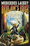 Bedlam's Edge, Mercedes Lackey and Rosemary Edghill, 1416521100