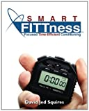 Smart Fitness, David J. Squires, 1419672185