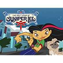 The Life and Times of Juniper Lee - Season 1