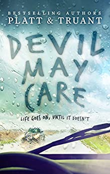 Devil May Care by [Platt, Sean, Truant, Johnny B.]