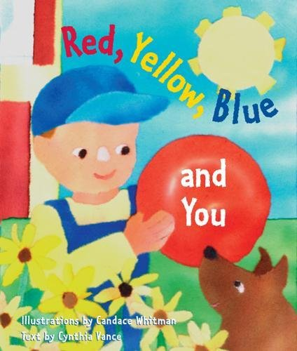 Red, Yellow, Blue and You (My First Colors) PDF