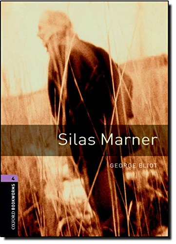 Oxford Bookworms Library: 9. Schuljahr, Stufe 2 - Silas Marner: Reader (Oxford Bookworms Library, Stage 4)