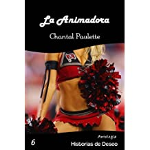 La Animadora (Antología Historias de Deseo nº 6) (Spanish Edition)