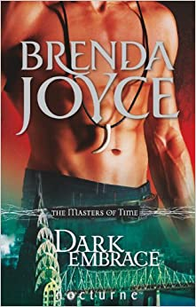 Dark Embrace (The Masters of Time, Book 3) (Mills & Boon Nocturne)