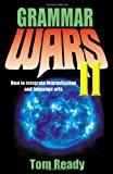 Grammar Wars II, Tom Ready, 1566080800