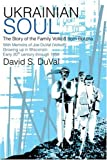 img - for Ukrainian Soul: The Story of the Family Volkoff from Borzna by David Duval (2004-06-28) book / textbook / text book