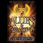 Allies & Assassins | Justin Somper