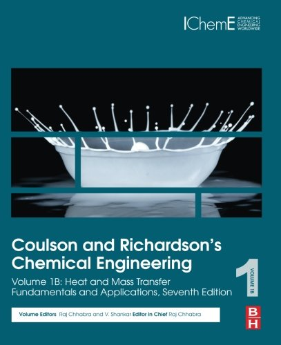 Coulson and Richardson's Chemical Engineering: Volume 1B: Heat and Mass Transfer: Fundamentals and Applications ()