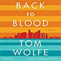 Back to Blood: A Novel Audiobook by Tom Wolfe Narrated by Lou Diamond Phillips
