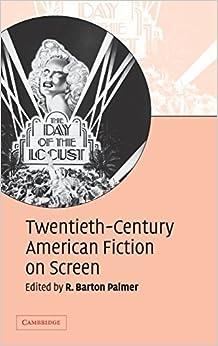 Twentieth-Century American Fiction on Screen (2007-03-19)