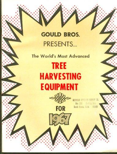 Gould Bros Tree Harvesting Equipment catalog 1967