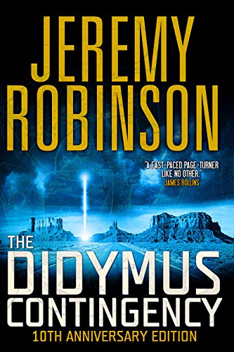 The Didymus Contingency - Tenth Anniversary Edition by [Robinson, Jeremy]