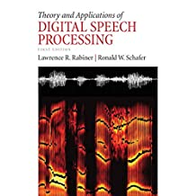 Theory and Applications of Digital Speech Processing