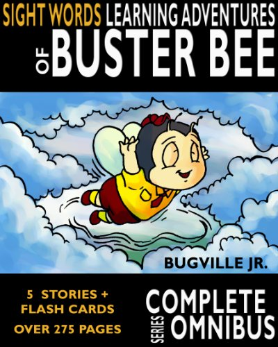 Download Complete Sight Words Learning Adventures of Buster Bee (The Complete Series Omnibus) Pdf