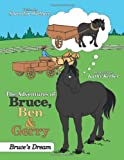 The Adventures of Bruce, Ben and Gerry, Sharolyn Wallace, 1477202498