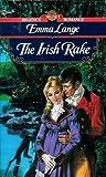 img - for The Irish Rake (Signet Regency Romance) book / textbook / text book