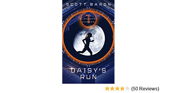 Daisy's Run: The Clockwork Chimera Book 1