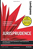 Law Express: Jurisprudence: Revision Guide