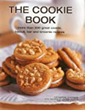 img - for The Cookie Book: More than 200 great cookie, biscuit, bar and brownie recipes book / textbook / text book