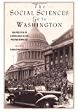 img - for The Social Sciences Go to Washington: The Politics of Knowledge in the Postmodern Age book / textbook / text book