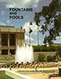 Fountains and pools: Construction guidelines and specifications