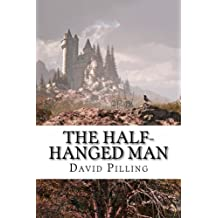 The Half-Hanged Man, a Historical Action Adventure novel