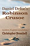 Image of Robinson Crusoe: Modern English Translation
