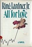 All for Love, Ring Lardner, 0531097773