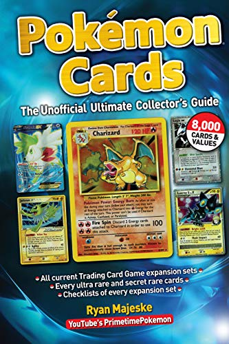 Pokemon Cards: The Unofficial Ultimate Collector's Guide (Best Selling Promotional Products 2019)