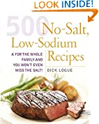 #3: 500 Low Sodium Recipes: Lose the salt, not the flavor in meals the whole family will love