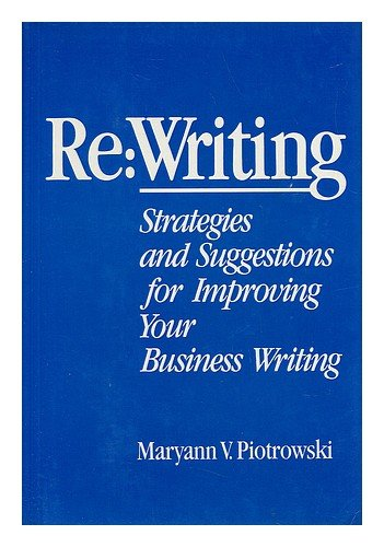 0060160918 - Maryann V. Piotrowski: Re: Writing : Strategies and Suggestions for Improving Your Business Writing - Buch