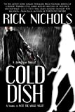 Cold Dish: A John Logan Thriller