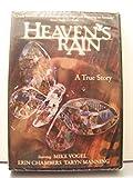 Heaven's Rain a True Story