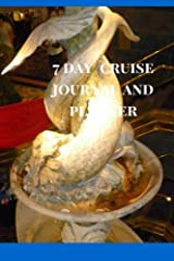 7 Day Cruise Journal and Planner Paperback